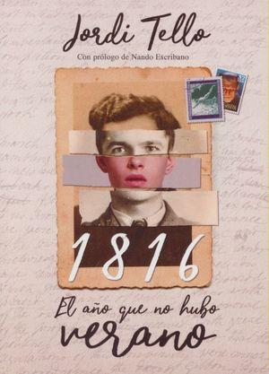 1816 EL AÑO QUE NO HUBO VERANO
