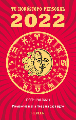 Tu horóscopo personal 2022. Previsiones mes a mes para cada signo
