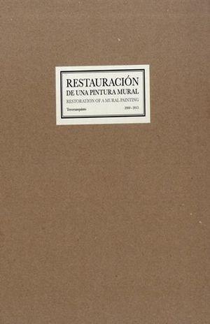 RESTAURACION DE UNA PINTURA MURAL / RESTORATION OF A MURAL PAINTING