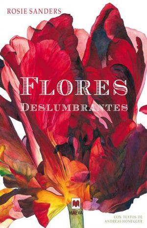 FLORES DESLUMBRANTES (INCLUYE LAMINA DE REGALO) / PD.