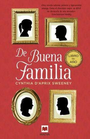 DE BUENA FAMILIA / PD.