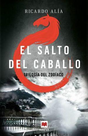 SALTO DEL CABALLO, EL / SERIE TRILOGIA DEL ZODIACO 3
