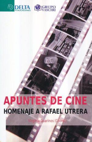 APUNTES DE CINE. HOMENAJE A RAFAEL UTRERA