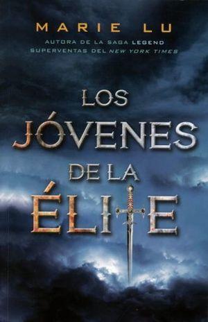 JOVENES DE LA ELITE, LOS / SAGA LEGEND / 6 ED.
