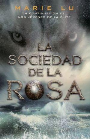 SOCIEDAD DE LA ROSA, LA / 3 ED.