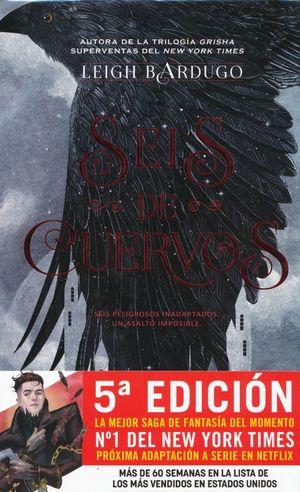 SEIS DE CUERVOS / 5 ED. / PD.