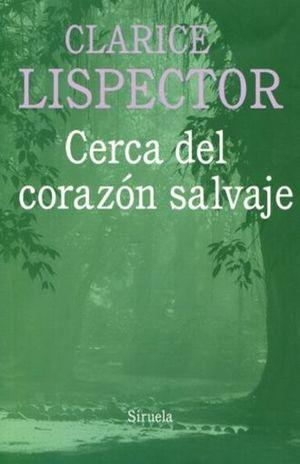 CERCA DEL CORAZON SALVAJE / 2 ED.