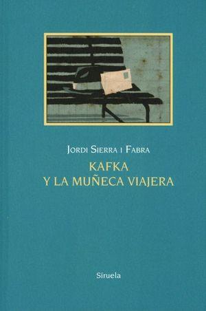 KAFKA Y LA MUÑECA VIAJERA / 3 ED. / PD.