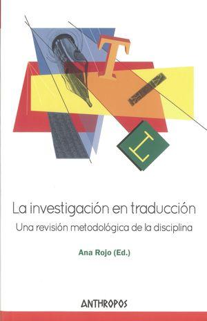 La investigación en traducción. Una revisión metodológica de la disciplina