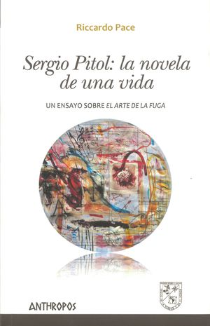 Sergio Pitol. La novela de una vida. Un ensayo sobre