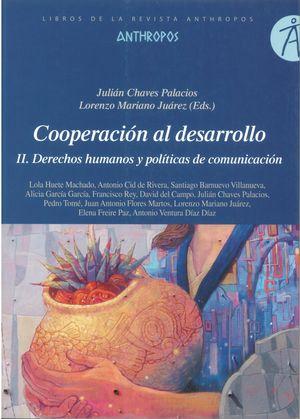 Cooperación al desarrollo II. Derechos humanos y políticas de comunicación