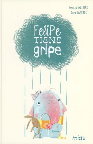 FELIPE TIENE GRIPE / PD.