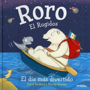 RORO EL RUGIDOS. EL DIA MAS DIVERTIDO / PD.