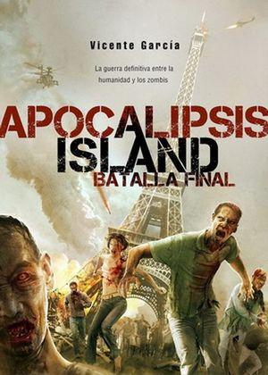 Apocalipsis island. Batalla final