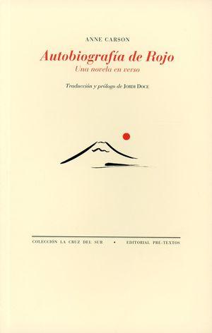 Autobiografía de rojo. Una novela en verso (Edición bilingüe)