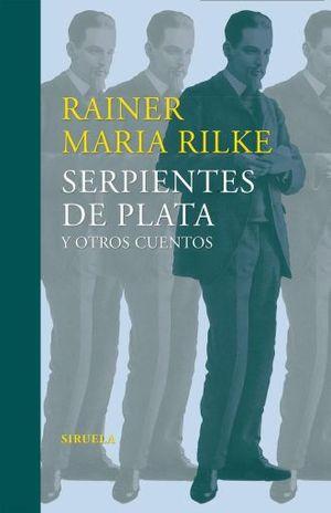 SERPIENTES DE PLATA Y OTROS CUENTOS / 2 ED.
