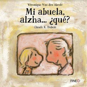 MI ABUELA ALZHA QUE / PD.