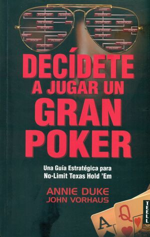 Decídete a jugar un gran poker
