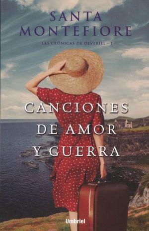 CANCIONES DE AMOR Y GUERRA. LAS CRONICAS DE DEVERILL 1