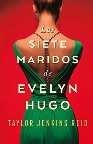 Los siete maridos de Evelyn Hugo