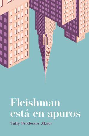 Fleishman está en apuros