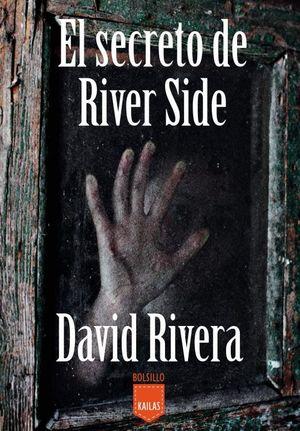 SECRETO DE RIVER SIDE, EL