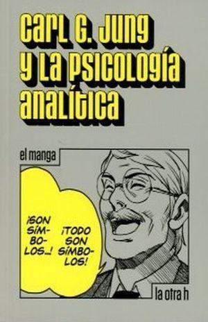 CARL G JUNG Y LA PSICOLOGIA ANALITICA