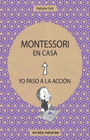 MONTESSORI EN CASA. YO PASO A LA ACCION
