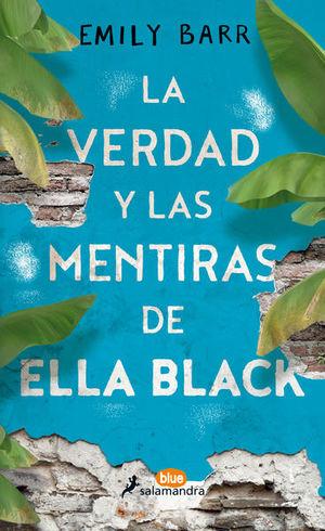 VERDAD Y LAS MENTIRAS DE ELLA BLACK, LA