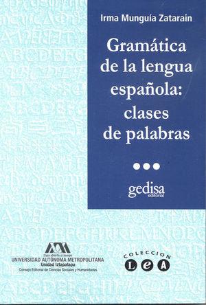 GRAMATICA DE LA LENGUA ESPAÑOLA CLASES DE PALABRAS