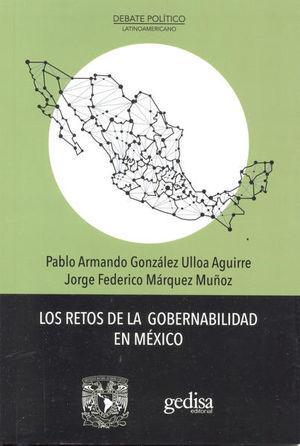 RETOS DE LA GOBERNABILIDAD EN MEXICO, LOS