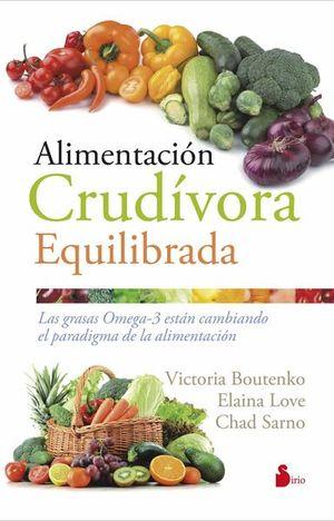 ALIMENTACION CRUDIVORA EQUILIBRADA