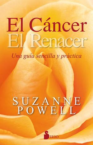 CANCER, EL. UNA GUIA SENCILLA Y PRACTICA