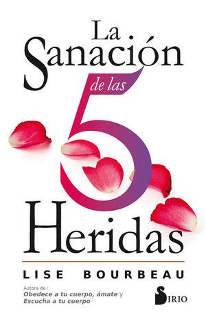SANACION DE LAS 5 HERIDAS, LA