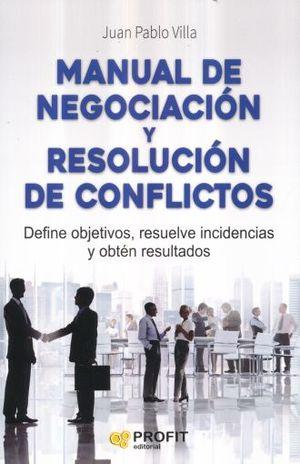 MANUAL DE NEGOCIACION Y RESOLUCION DE CONFLICTOS