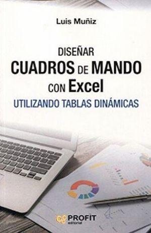 DISEÑAR CUADROS DE MANDO CON EXCEL UTILIZANDO TABLAS DINAMICAS