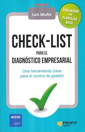 CHECK LIST PARA EL DIAGNOSTICO EMPRESARIAL. UNA HERRAMIENTA CLAVE PARA EL CONTROL DE GESTION