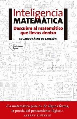 INTELIGENCIA MATEMATICA. DESCUBRE AL MATEMATICO QUE LLEVAS DENTRO