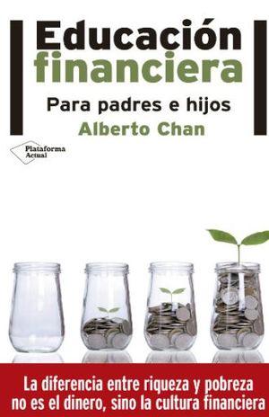 EDUCACION FINANCIERA. PARA PADRES E HIJOS