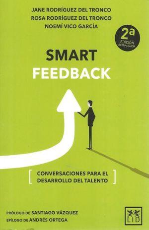 SMART FEEDBACK. CONVERSACIONES PARA EL DESARROLLO DEL TALENTO / 2 ED.
