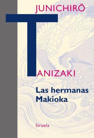 HERMANAS MAKIOKA, LAS / 2 ED.