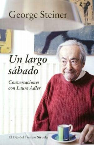 UN LARGO SABADO. CONVERSACIONES CON LAURE ADLER