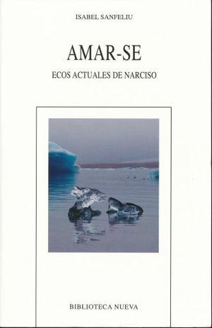 AMAR - SE. ECOS ACTUALES DE NARCISO