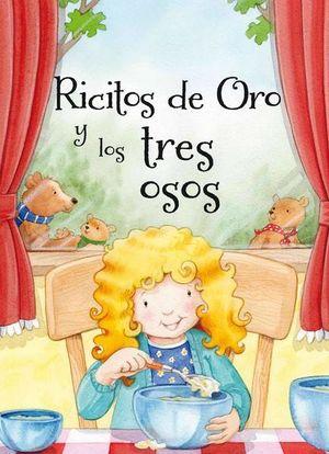 RICITOS DE ORO Y LOS TRES OSOS / PD.