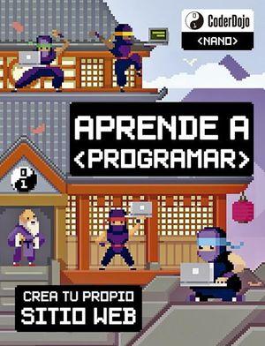 APRENDE A PROGRAMAR. CREA TU PROPIO SITIO WEB