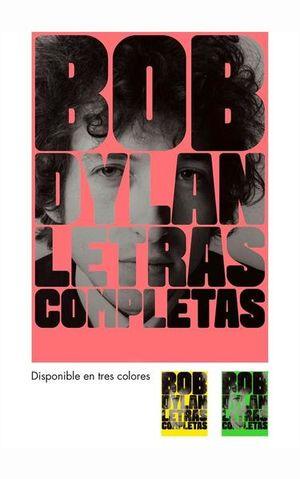 BOB DYLAN.  LETRAS COMPLETAS