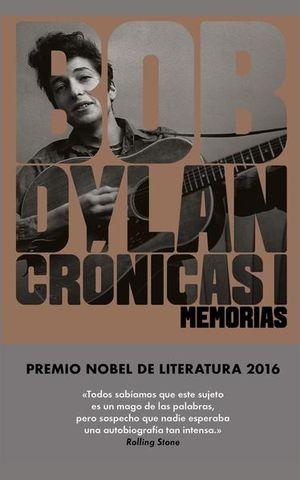 CRONICAS I. MEMORIAS / BOB DYLAN / PD. (INCLUYE E-BOOK)
