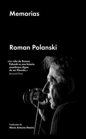 MEMORIAS. ROMAN POLANSKI / PD.