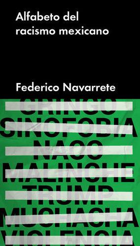 ALFABETO DEL RACISMO EN MEXICO / PD.