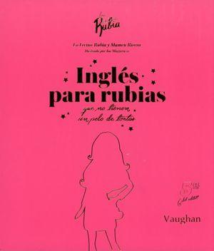 Inglés para rubias que no tienen un pelo de tontas / 5 Ed. / Pd.